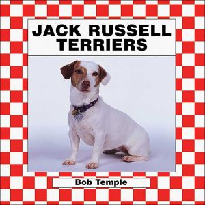 Jack Russell Terriers book written by Bob Temple