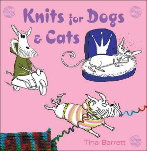 Knits for Dogs & Cats book written by Tina Barrett