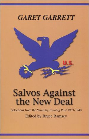 Salvos against the New Deal book written by Garet Garrett