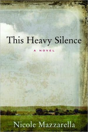 This Heavy Silence book written by Nicole Mazzarella