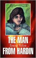 The Man from Hardin book written by Ernest Velon