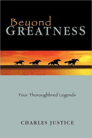 Beyond Greatness book written by Charles Justice