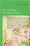 Cambridge Old English Reader book written by Richard Marsden