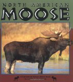 North American Moose book written by Lesley A. DuTemple