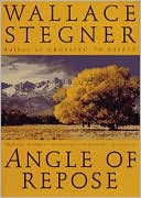 Angle of Repose book written by Wallace Stegner