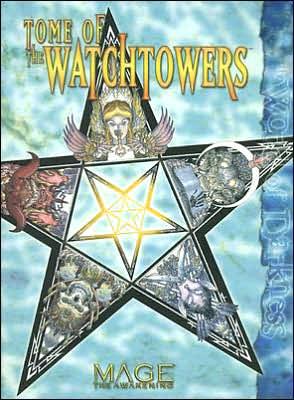 Tome of the Watchtowers book written by Kraig Blackwelder