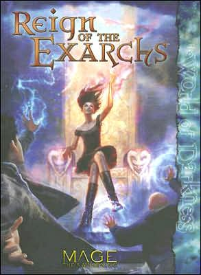 Reign of the Exarchs: The World of Darkness book written by White Wolf Publishing