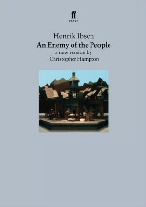 An Enemy of the People: A New Version by Christopher Hampton book written by Christopher Hampton
