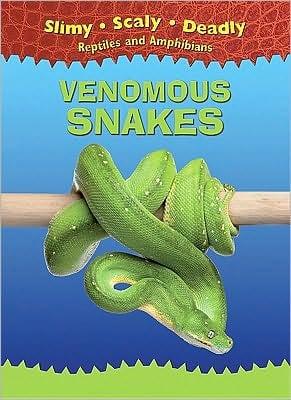 Venomous Snakes book written by Tim Harris