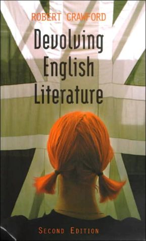 Devolving English Literature written by Robert Crawford