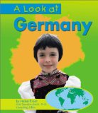 A Look at Germany (Our World Series) book written by Helen Frost