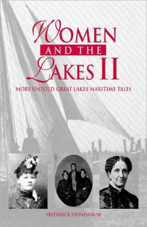 Women & The Lakes II book written by Frederick Stonehouse