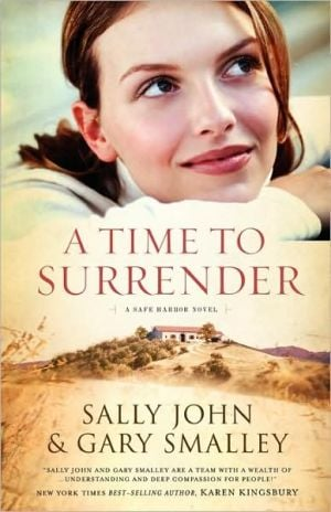 A Time to Surrender book written by Sally John