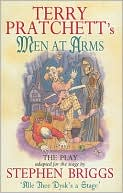 Men at Arms: The Play book written by Terry Pratchett