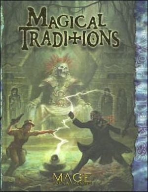 Mage: Magical Traditions book written by Justin Achilli