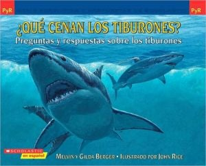 ¿Qué cenan los tiburones? (What Do Sharks Eat for Dinner?) book written by Melvin Berger