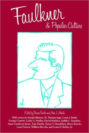 Faulkner And Popular Culture book written by Doreen Fowler