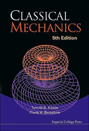 Classical Mechanics book written by Frank H Berkshire