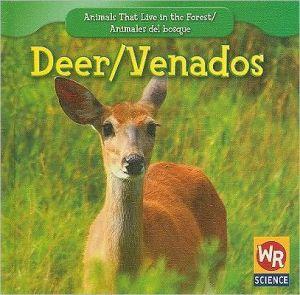 Deer/Venados book written by JoAnn Early Macken