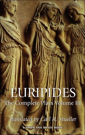 Euripides: The Complete Plays, Volume III book written by Euripides
