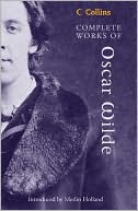 Collins Complete Works of Oscar Wilde written by Oscar Wilde