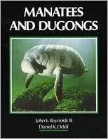Manatees and Dugongs book written by John E. Reynolds, III, Daniel K. Odell