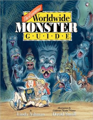 The Essential Worldwide Monster Guide book written by Linda Ashman