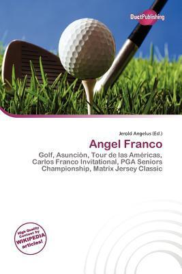 Angel Franco written by Jerold Angelus
