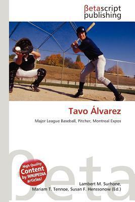 Tavo Alvarez written by Lambert M. Surhone