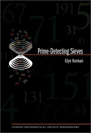 Prime-Detecting Sieves. (LMS-33) book written by Glyn Harman