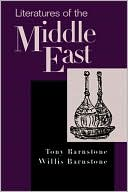 Literatures of the Middle East book written by Tony Barnstone