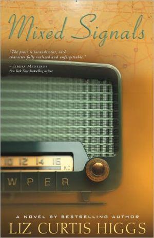 Mixed Signals book written by Liz Curtis Higgs