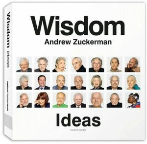 Wisdom: Ideas book written by Andrew Zuckerman