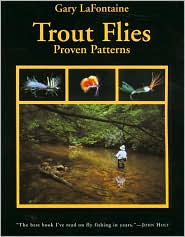 Trout Flies : Proven Patterns book written by Gary LaFontaine