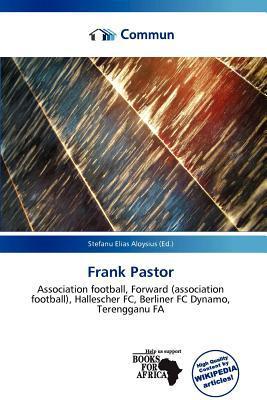 Frank Pastor written by Stefanu Elias Aloysius