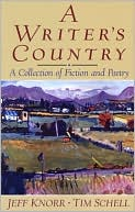 A Writer's Country : A Collection of Fiction and Poetry book written by Jeff Knorr