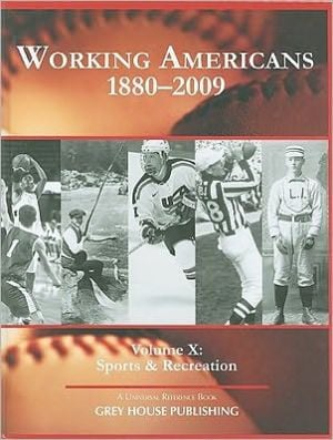 Working Americans, 1880-2009, Vol. 10 book written by Laura Mars-Proietti