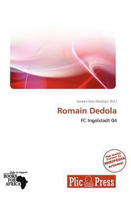 Romain Dedola written by Janeka Ane Madisyn