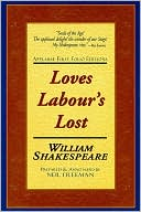 Loves Labour's Lost (Applause First Folio Editions) book written by William Shakespeare