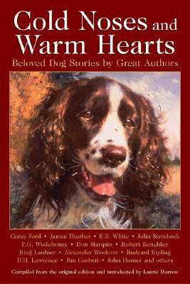Cold Noses and Warm Hearts book written by Laurie Morrow
