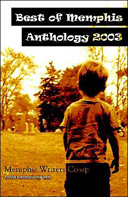 Best of Memphis Anthology 2003 book written by Jeff Crook
