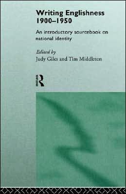 Writing Englishness 1900-1950 written by Judy Giles