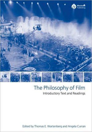 Philosophy Of Film book written by Wartenberg