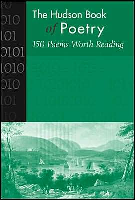 Hudson Book of Poetry: 150 Poems Worth Reading book written by McGraw-Hill