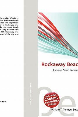 Rockaway Beach, Oregon written by Lambert M. Surhone