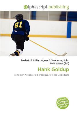 Hank Goldup written by Frederic P. Miller