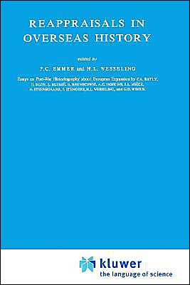 Reappraisals in Overseas History: Essays on Post-War Historiography About European Expansion book written by P. C. Emmer