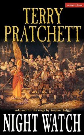 Night Watch: Stage Adaptation book written by Terry Pratchett