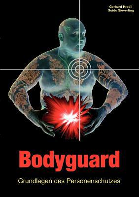 Bodyguard written by Guido Sieverling