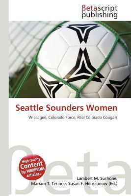 Seattle Sounders Women written by Lambert M. Surhone